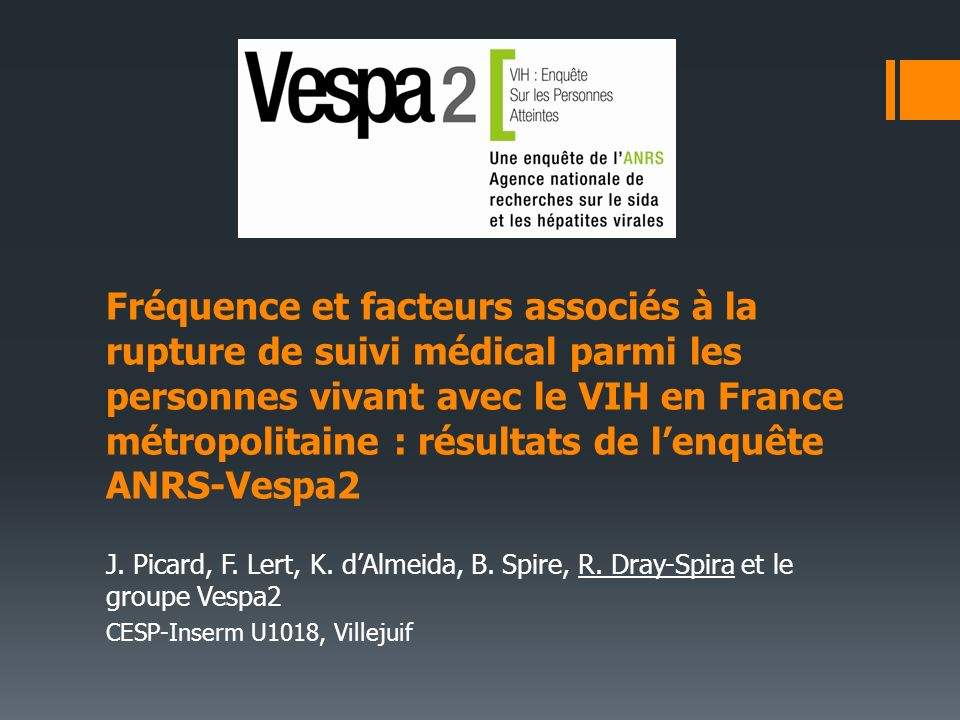 Fréquence et facteurs associés à la rupture de suivi médical parmi les personnes vivant avec le VIH en France métropolitaine : résultats de l'enquête ANRS-Vespa2