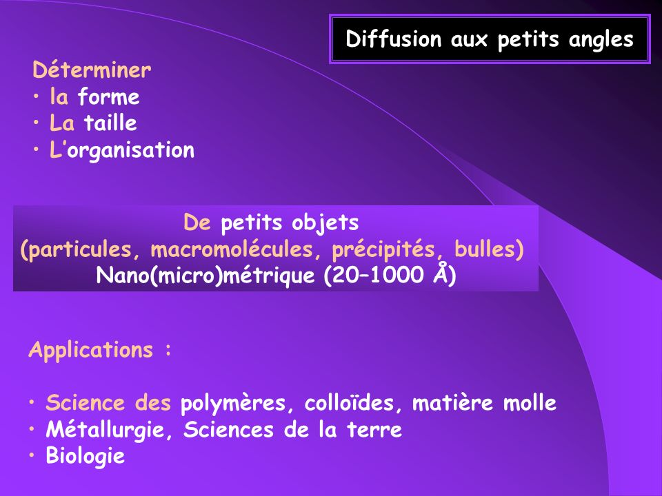 Diffusion aux petits angles