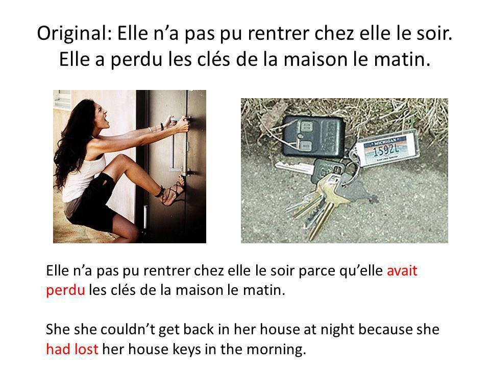 Original: Elle n'a pas pu rentrer chez elle le soir