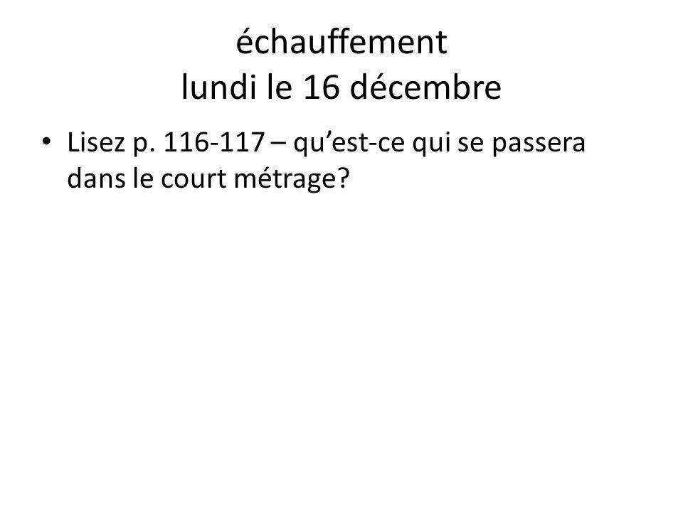 échauffement lundi le 16 décembre
