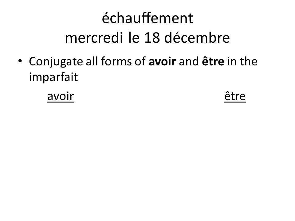 échauffement mercredi le 18 décembre