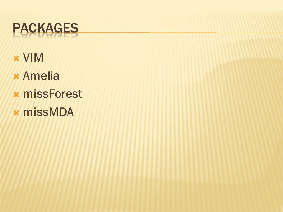 Packages VIM Amelia missForest missMDA