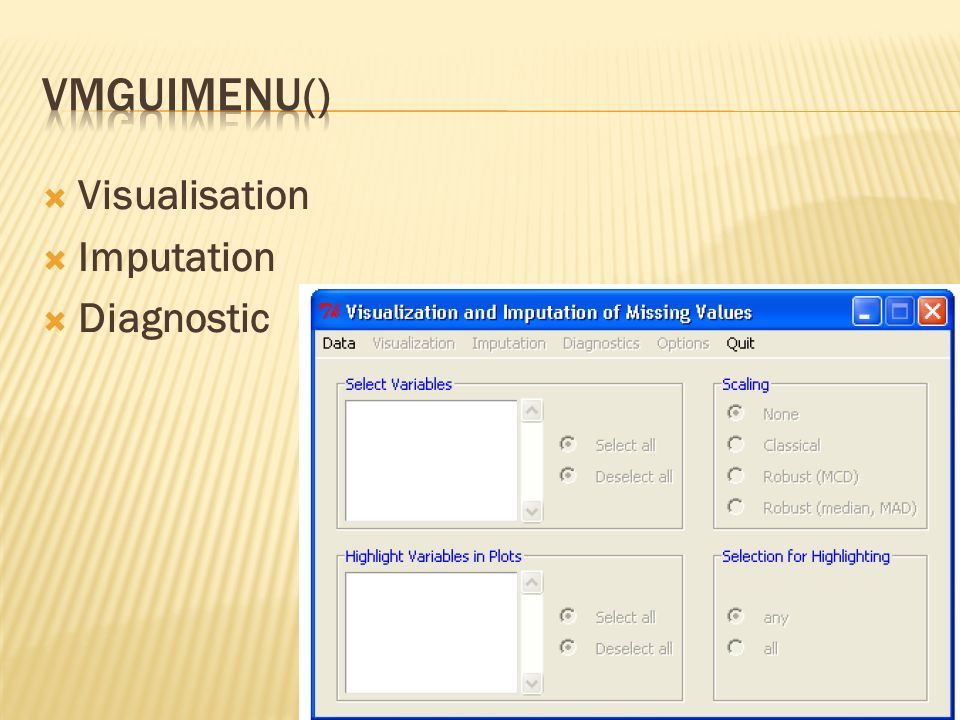 vmGUImenu() Visualisation Imputation Diagnostic