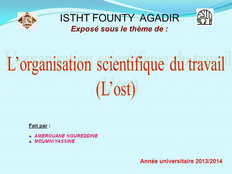 L'organisation scientifique du travail (L'ost)