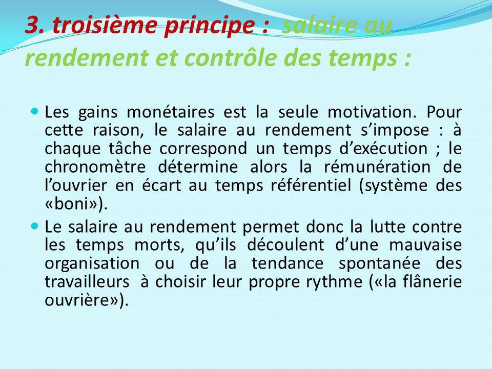 3. troisième principe : salaire au rendement et contrôle des temps :