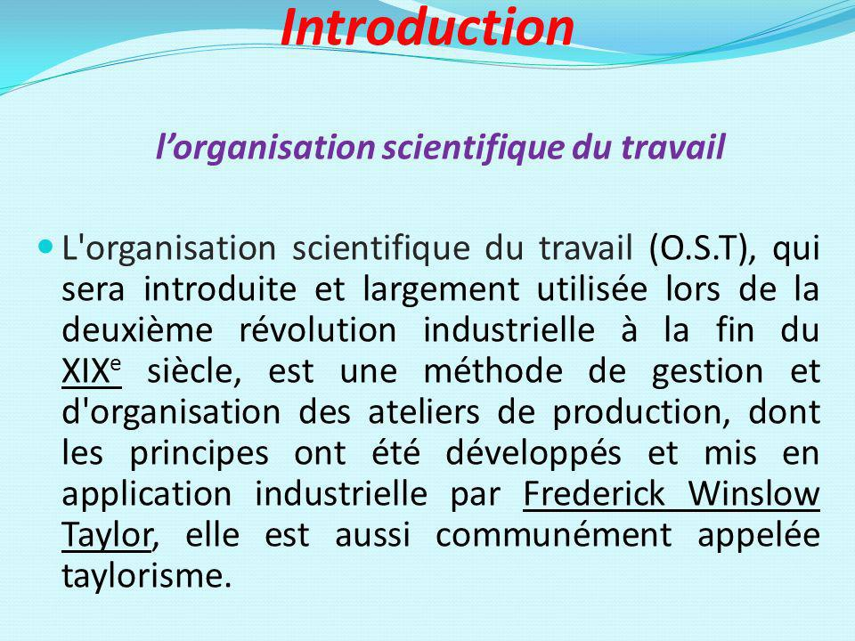 Introduction l'organisation scientifique du travail