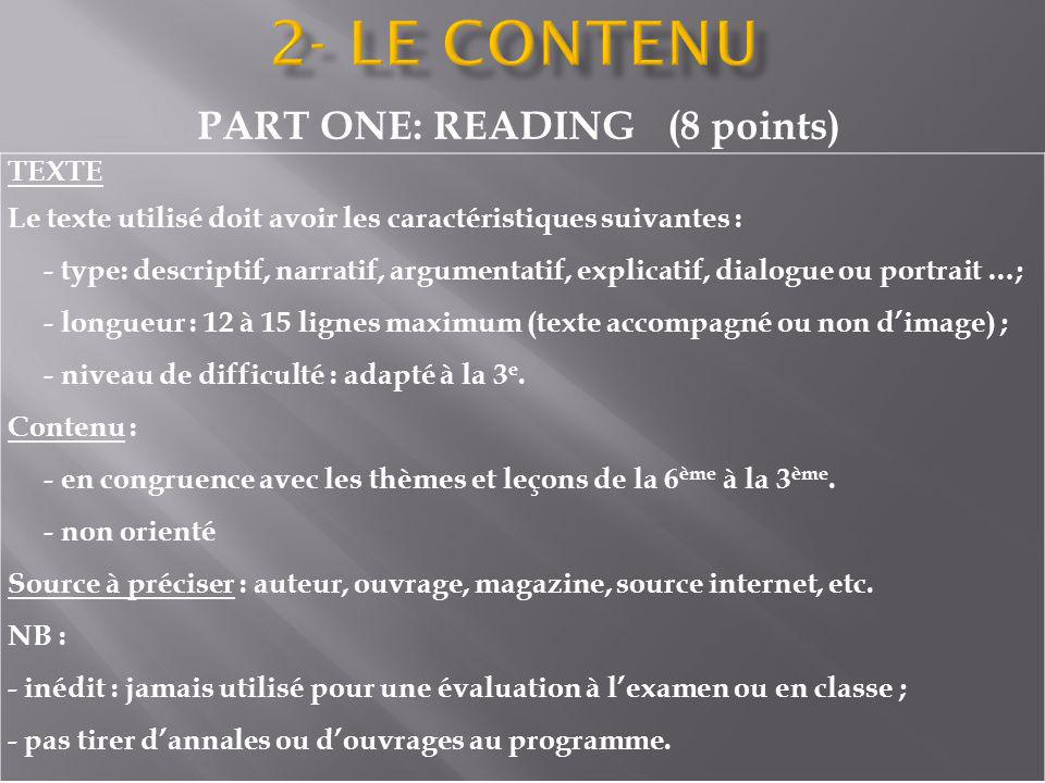 PART ONE: READING (8 points)