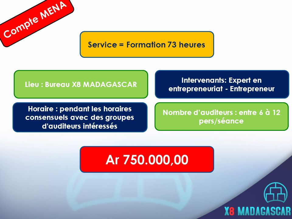 Ar 750.000,00 Compte MENA Service = Formation 73 heures