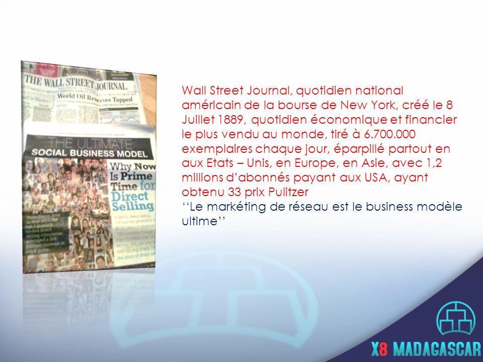 Wall Street Journal, quotidien national américain de la bourse de New York, créé le 8 Juillet 1889, quotidien économique et financier le plus vendu au monde, tiré à 6.700.000 exemplaires chaque jour, éparpillé partout en aux Etats – Unis, en Europe, en Asie, avec 1,2 millions d'abonnés payant aux USA, ayant obtenu 33 prix Pulitzer