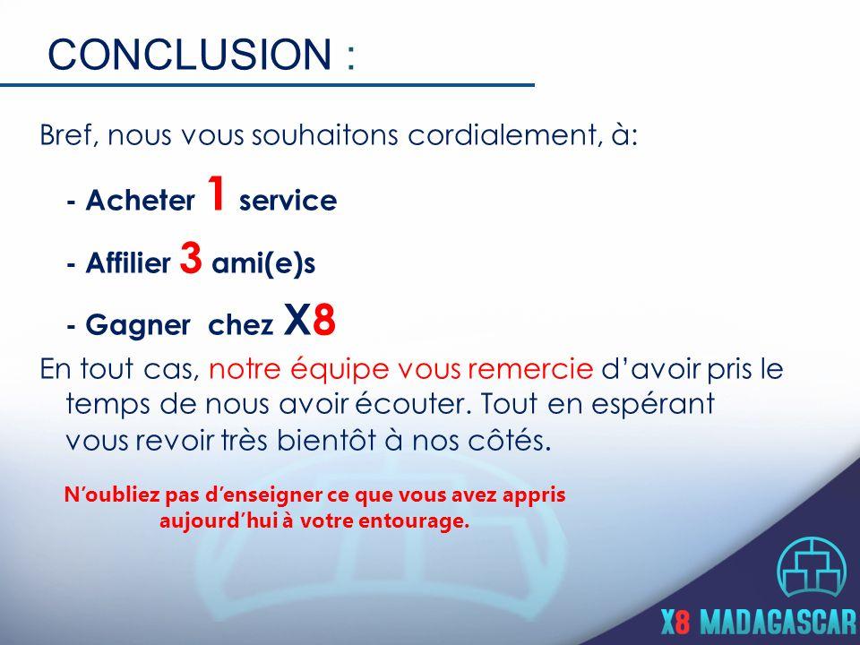 CONCLUSION : - Acheter 1 service