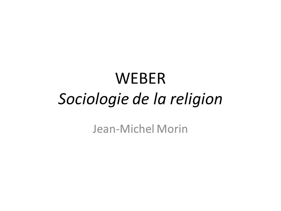 WEBER Sociologie de la religion