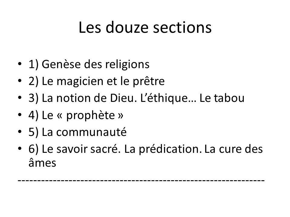 Les douze sections 1) Genèse des religions 2) Le magicien et le prêtre