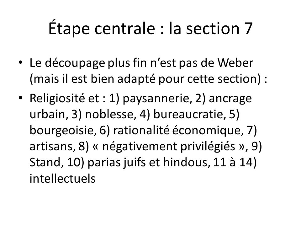 Étape centrale : la section 7