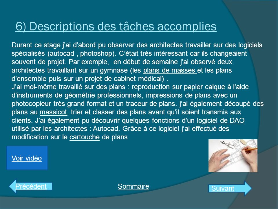 6) Descriptions des tâches accomplies