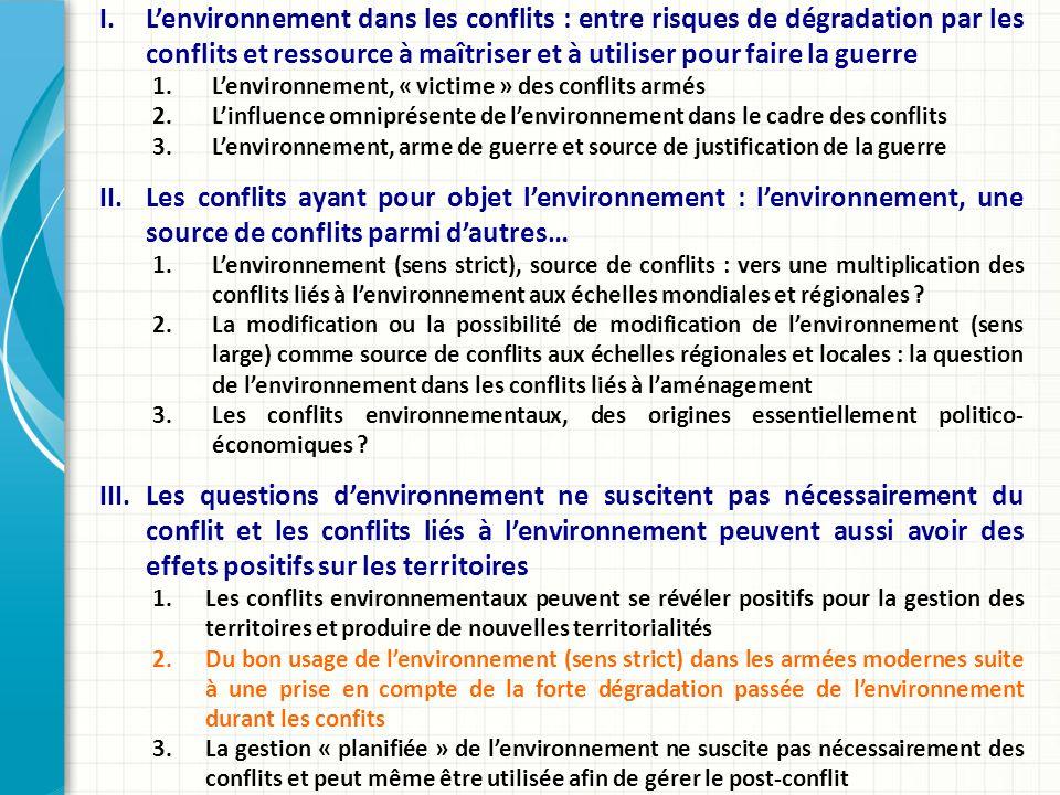 L'environnement dans les conflits : entre risques de dégradation par les conflits et ressource à maîtriser et à utiliser pour faire la guerre