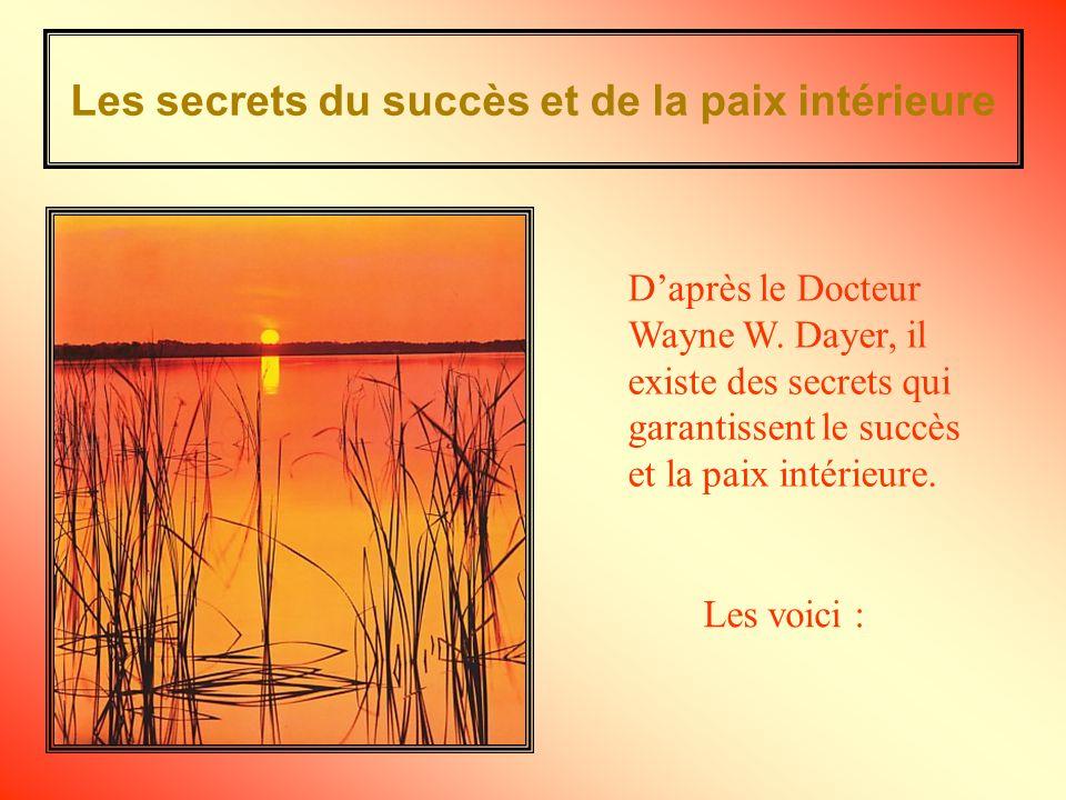 Les secrets du succès et de la paix intérieure