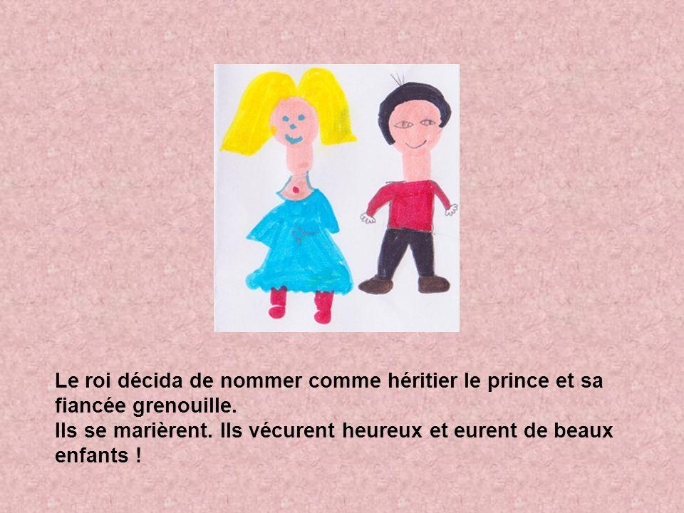 Le roi décida de nommer comme héritier le prince et sa fiancée grenouille.