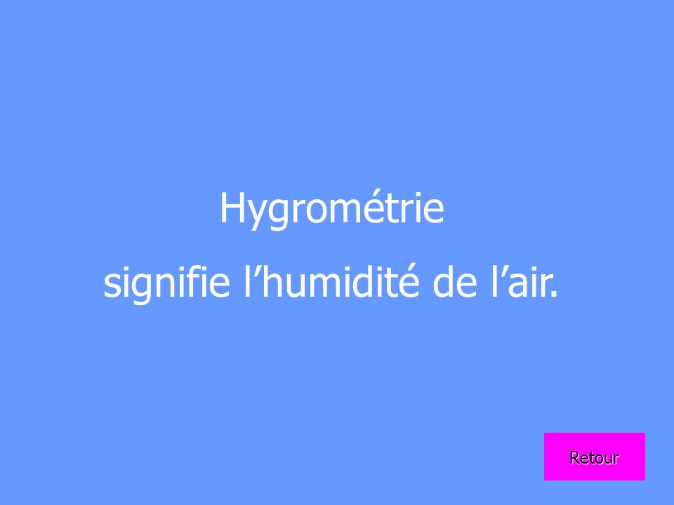signifie l'humidité de l'air.