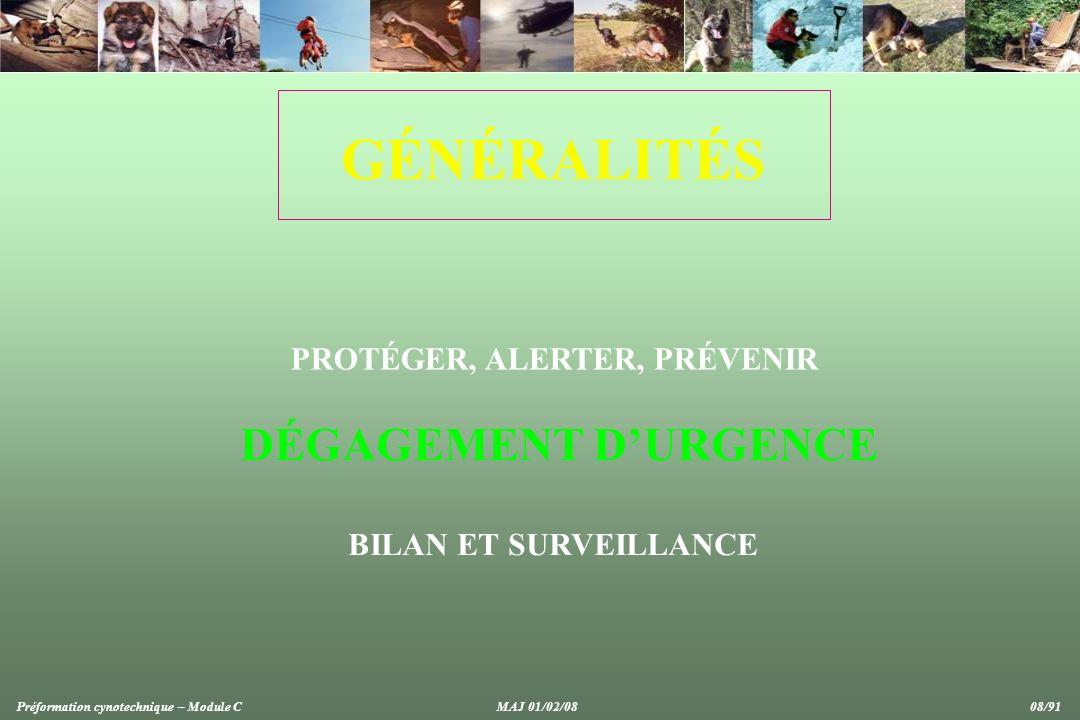 GÉNÉRALITÉS DÉGAGEMENT D'URGENCE PROTÉGER, ALERTER, PRÉVENIR