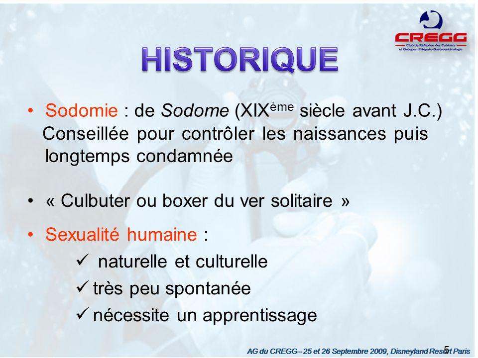 HISTORIQUE Sodomie : de Sodome (XIXème siècle avant J.C.)