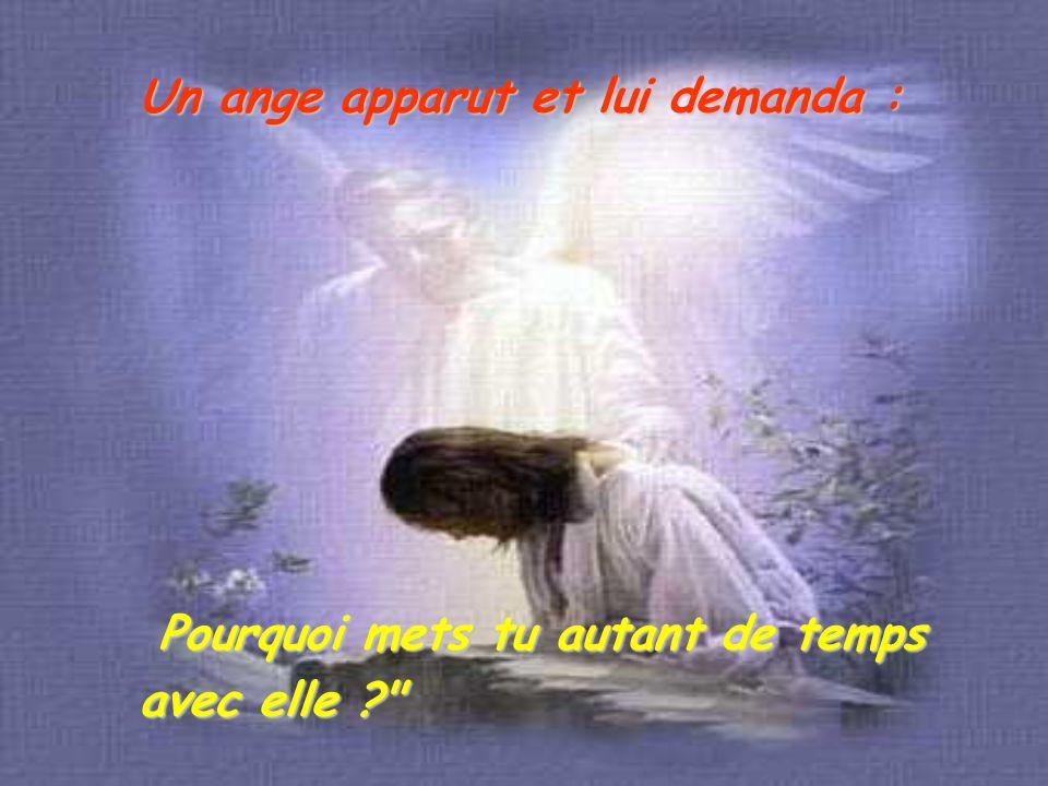 Un ange apparut et lui demanda :