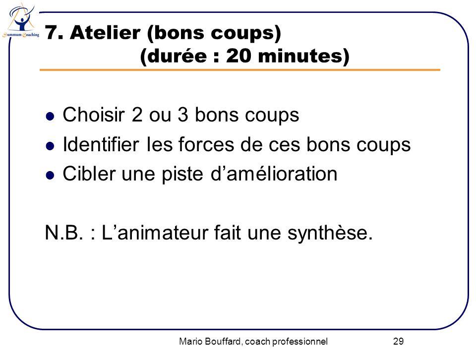 7. Atelier (bons coups) (durée : 20 minutes)