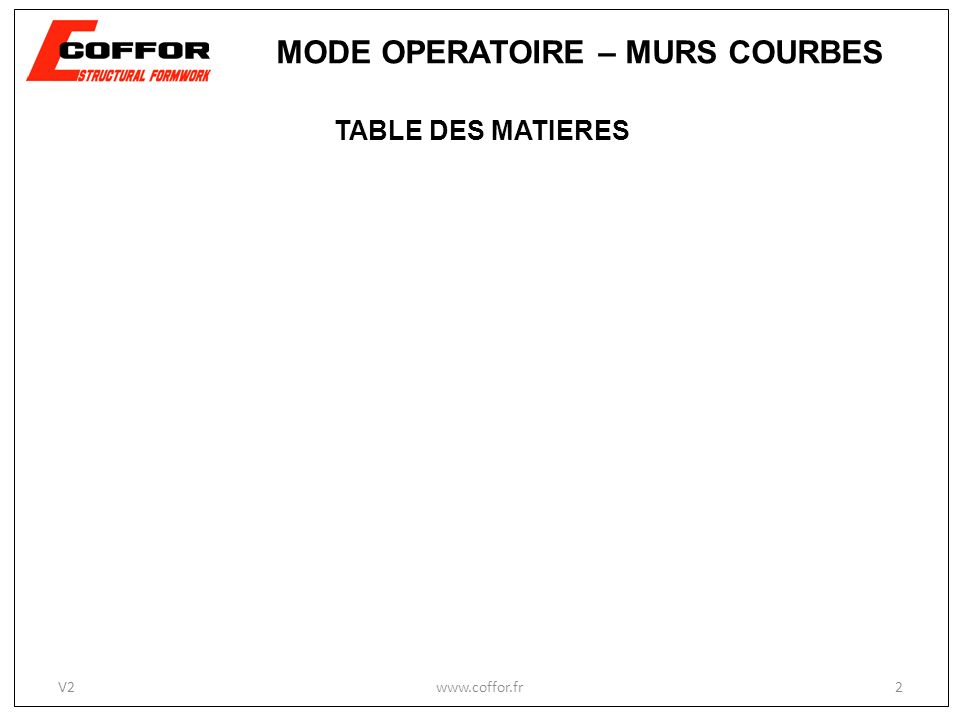 MODE OPERATOIRE – MURS COURBES