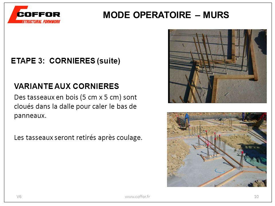 MODE OPERATOIRE – MURS ETAPE 3: CORNIERES (suite)