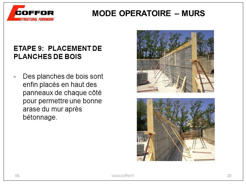 MODE OPERATOIRE – MURS ETAPE 9: PLACEMENT DE PLANCHES DE BOIS