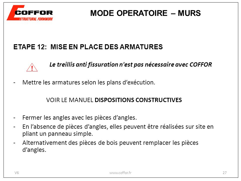VOIR LE MANUEL DISPOSITIONS CONSTRUCTIVES