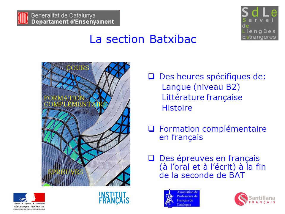 La section Batxibac Des heures spécifiques de: Langue (niveau B2)