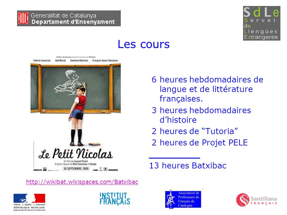 Les cours 6 heures hebdomadaires de langue et de littérature françaises. 3 heures hebdomadaires d'histoire.