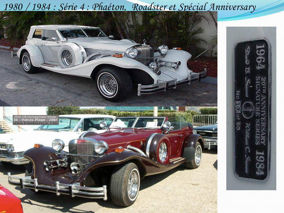 1980 / 1984 : Série 4 : Phaéton, Roadster et Spécial Anniversary
