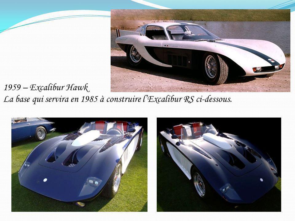 1959 – Excalibur Hawk La base qui servira en 1985 à construire l'Excalibur RS ci-dessous.