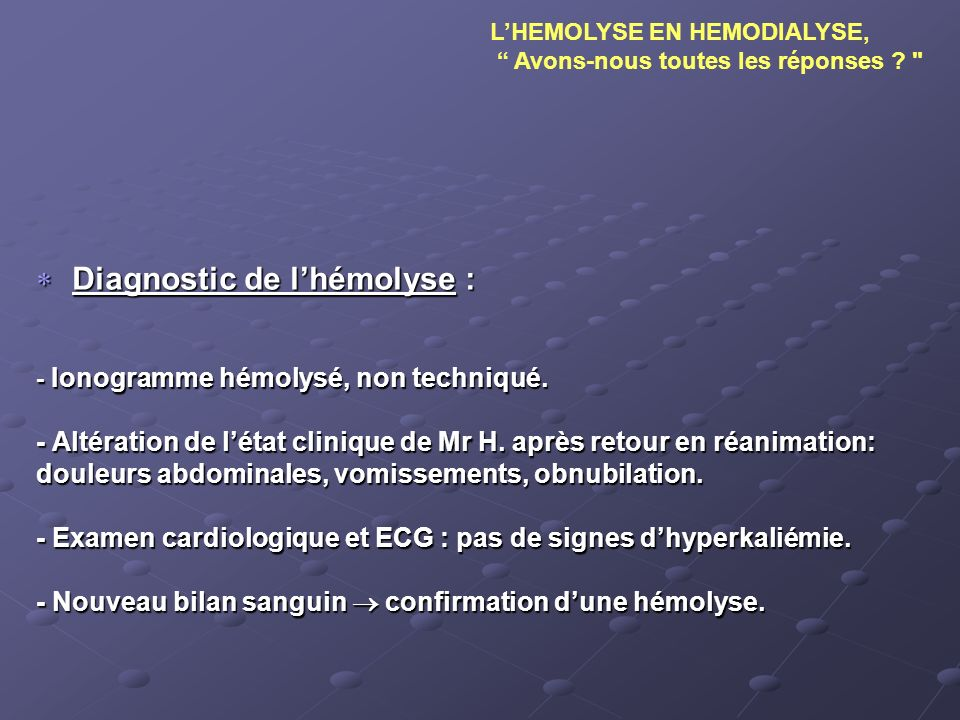 Diagnostic de l'hémolyse :