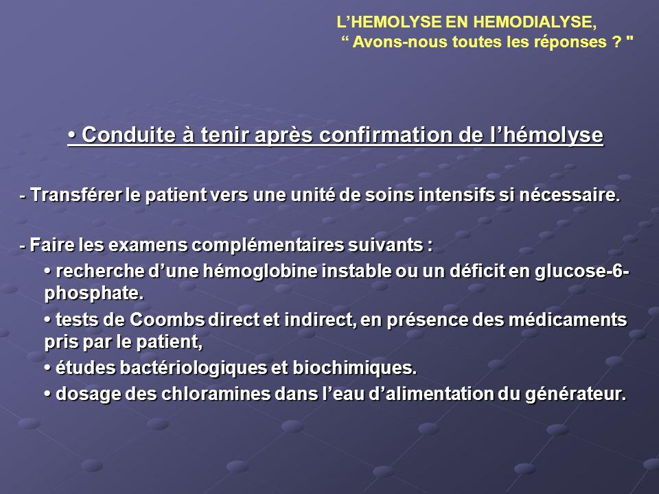 • Conduite à tenir après confirmation de l'hémolyse