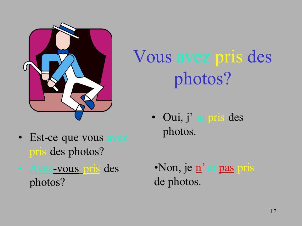 Vous avez pris des photos