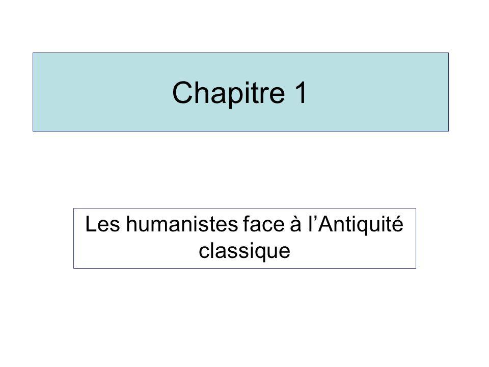 Les humanistes face à l'Antiquité classique