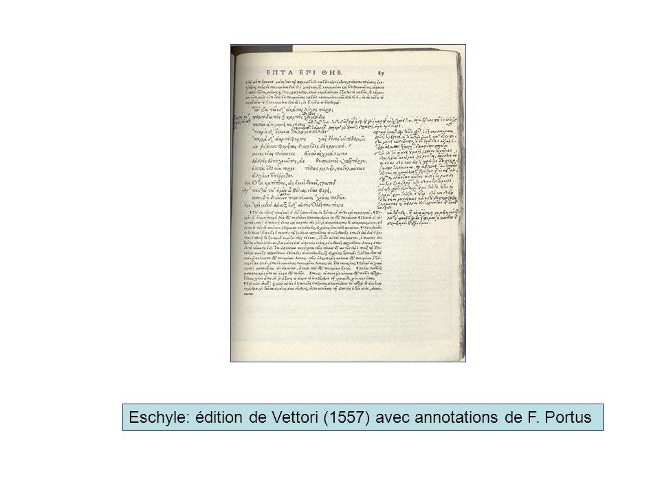 Eschyle: édition de Vettori (1557) avec annotations de F. Portus