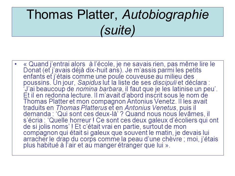 Thomas Platter, Autobiographie (suite)