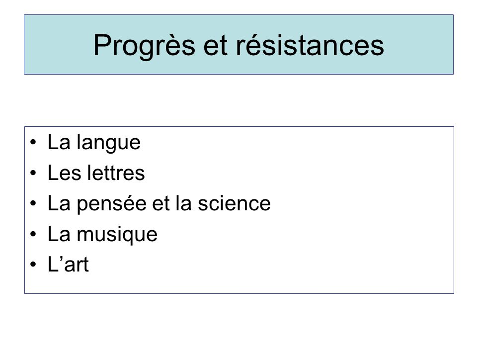 Progrès et résistances