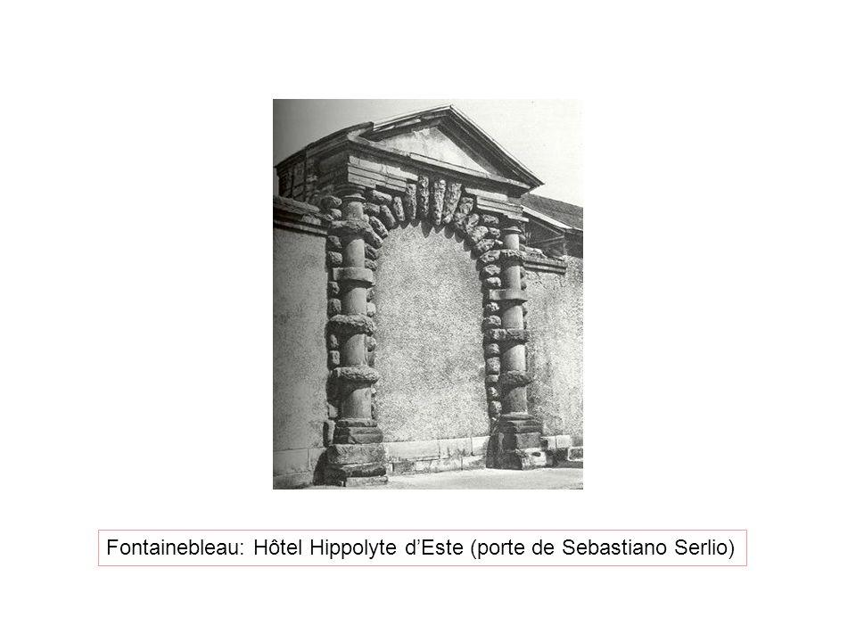 Fontainebleau: Hôtel Hippolyte d'Este (porte de Sebastiano Serlio)