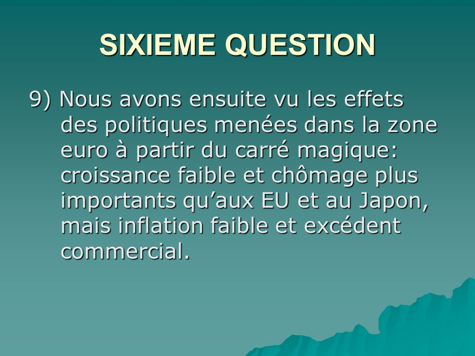 SIXIEME QUESTION