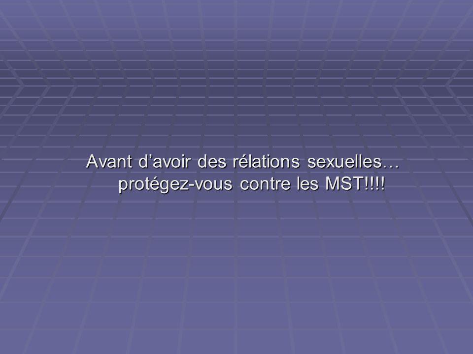 Avant d'avoir des rélations sexuelles… protégez-vous contre les MST!!!!