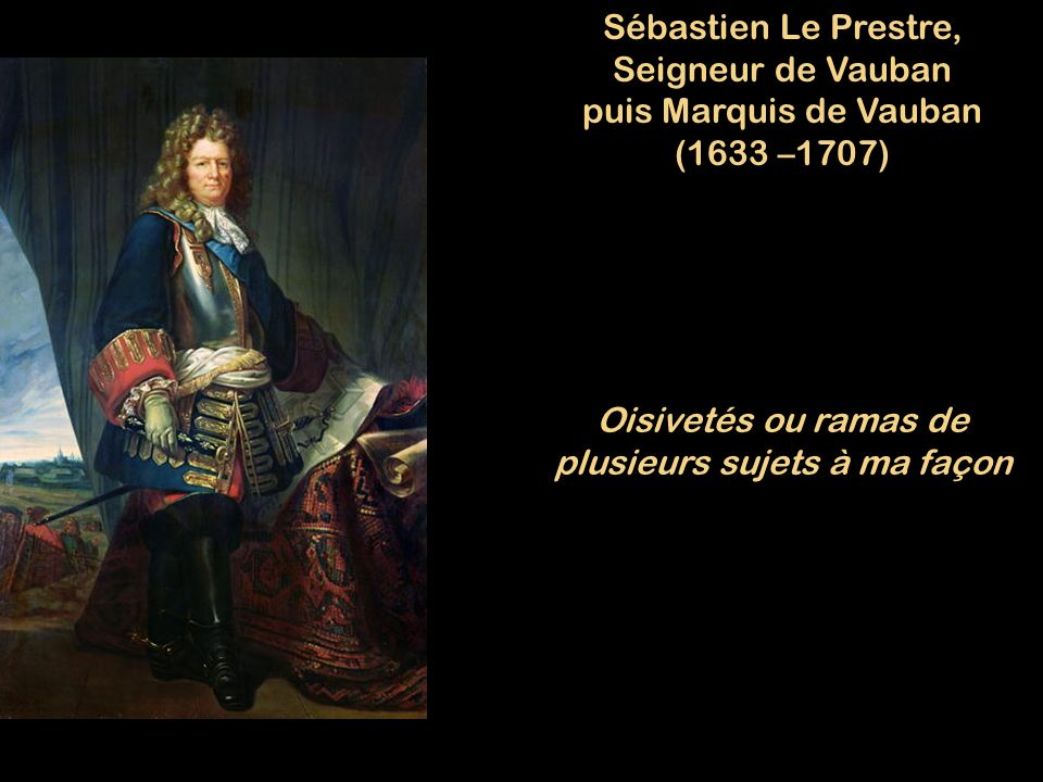 Sébastien Le Prestre, Seigneur de Vauban