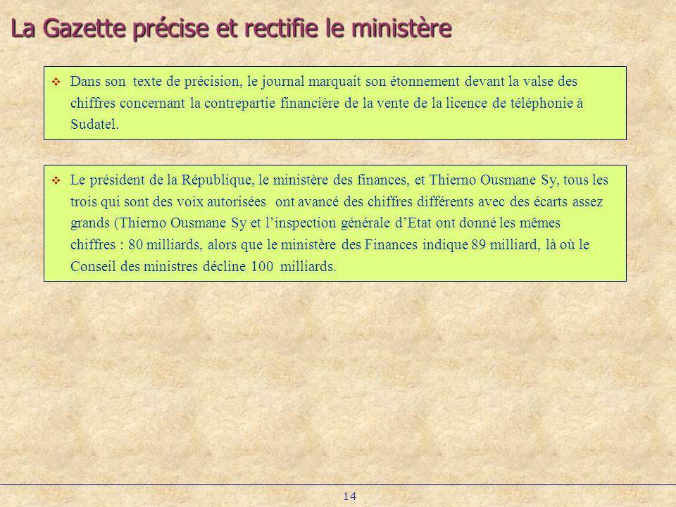 La Gazette précise et rectifie le ministère