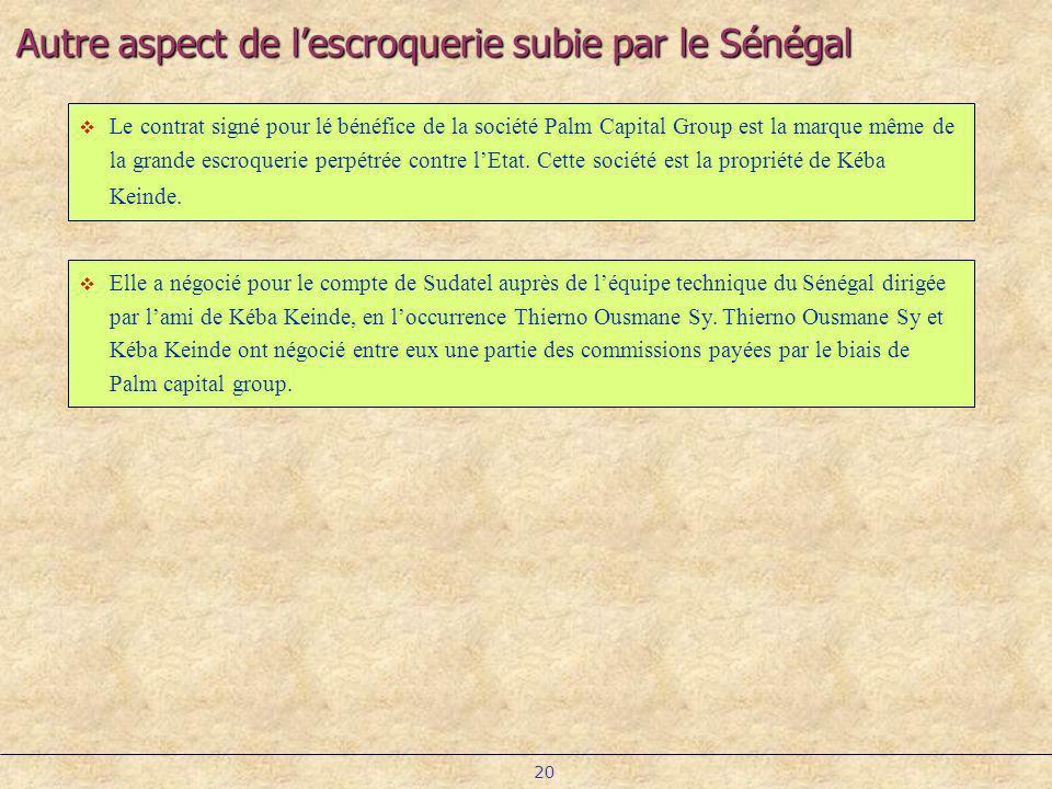 Autre aspect de l'escroquerie subie par le Sénégal
