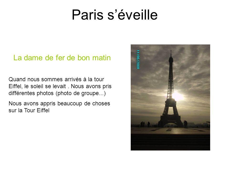 Paris s'éveille La dame de fer de bon matin