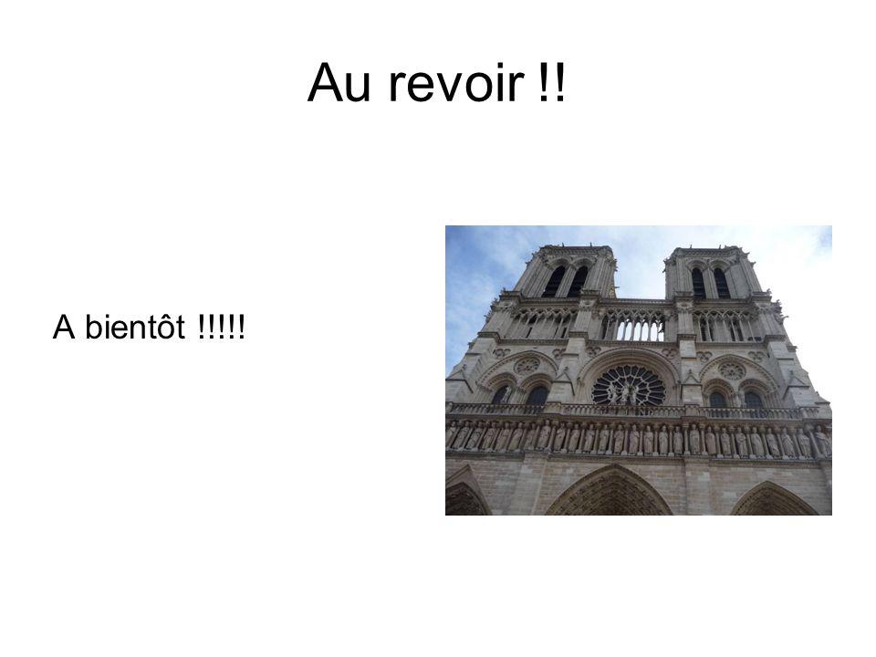 Au revoir !! A bientôt !!!!!
