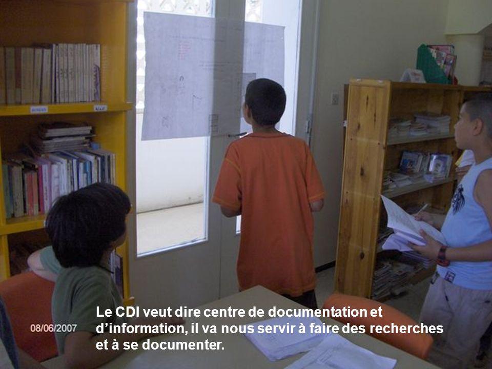 Le CDI veut dire centre de documentation et d'information, il va nous servir à faire des recherches et à se documenter.